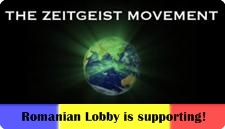 Romanian lobby is supporting the Zeitgeist movement