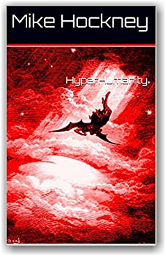 HyperHumanity (The God Series Book 11) by [Hockney, Mike]
